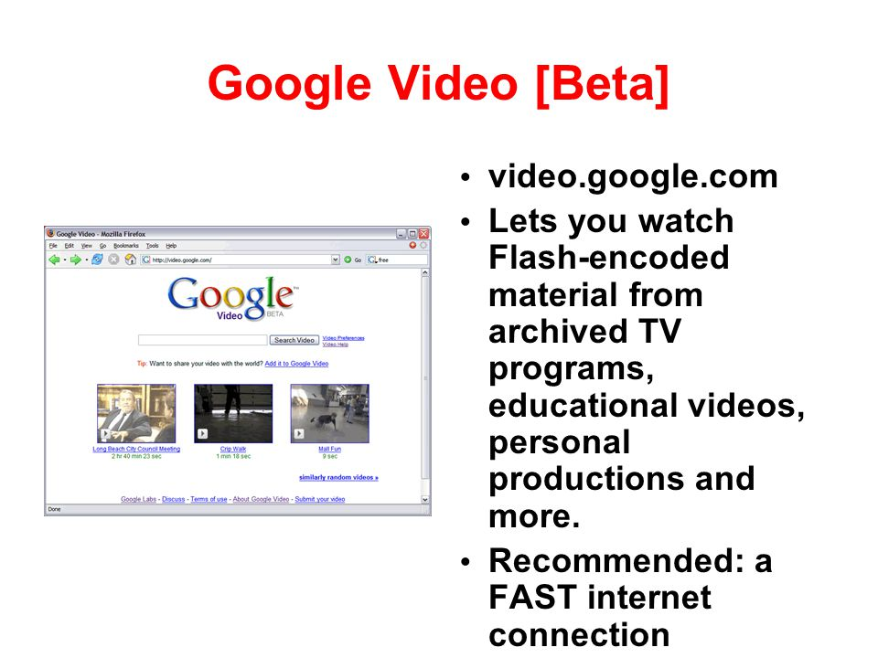 Google Video [Beta] video.google.com